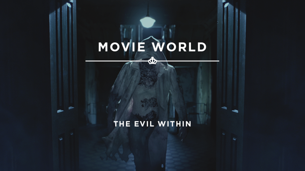 16X9_StillImage_MovieWorld - TheEvilWithin.png