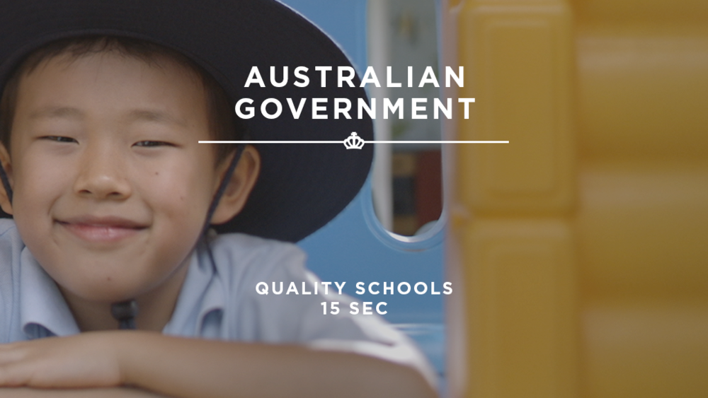 16X9_StillImage_AustralianGovenement - QualitySchools_15Sec.png