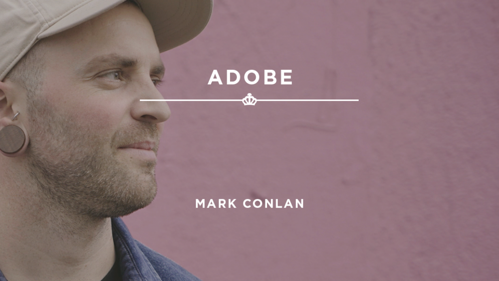16X9_StillImage_Adobe - MarkConlan.png
