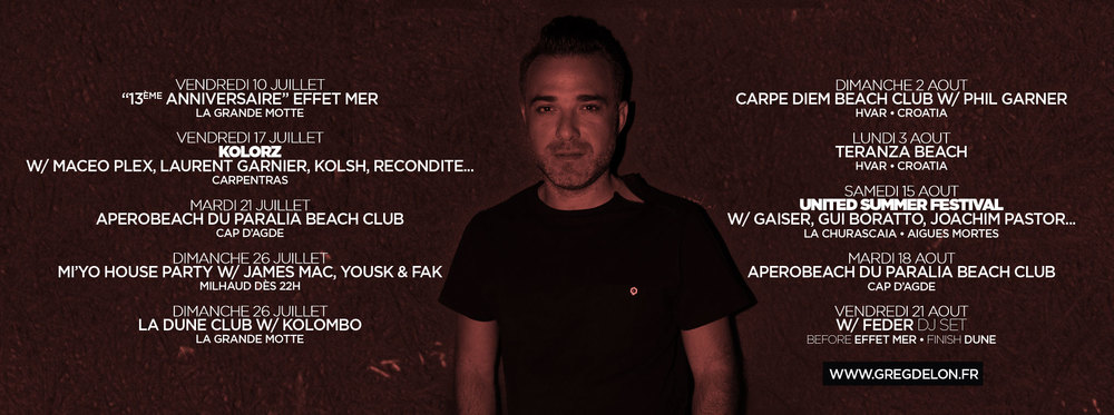 During summer 2015, i get chance to get a lot of gigs as guest alongside best artists at the moment ! Laurent Garnier, Maceo Plex, Joachim Pastor, Kolombo, Gui Boratto, Recondite, Kolsh or Gaiser... I continue my residency at Effet Mer Beach... Every Wenesday and every Thursday i played on the beach, foots in the sand ! More infos at www.effetmer.com