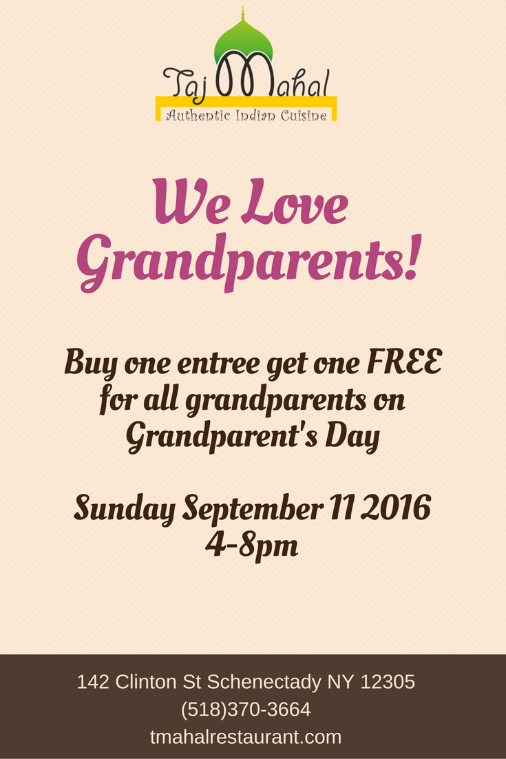 BUY 1 GET 1 FREE SPECIAL: On Grandparent's Day, buy one entree get one FREE for all grandparents!