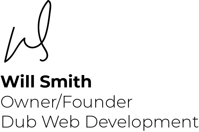 Will Smith Owner and Founder Dub Web Development