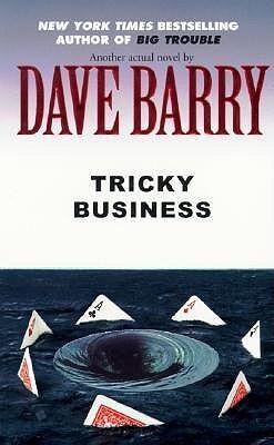 Tricky Business by Dave Barry.jpg