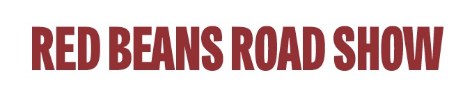 Red Beans Road Show