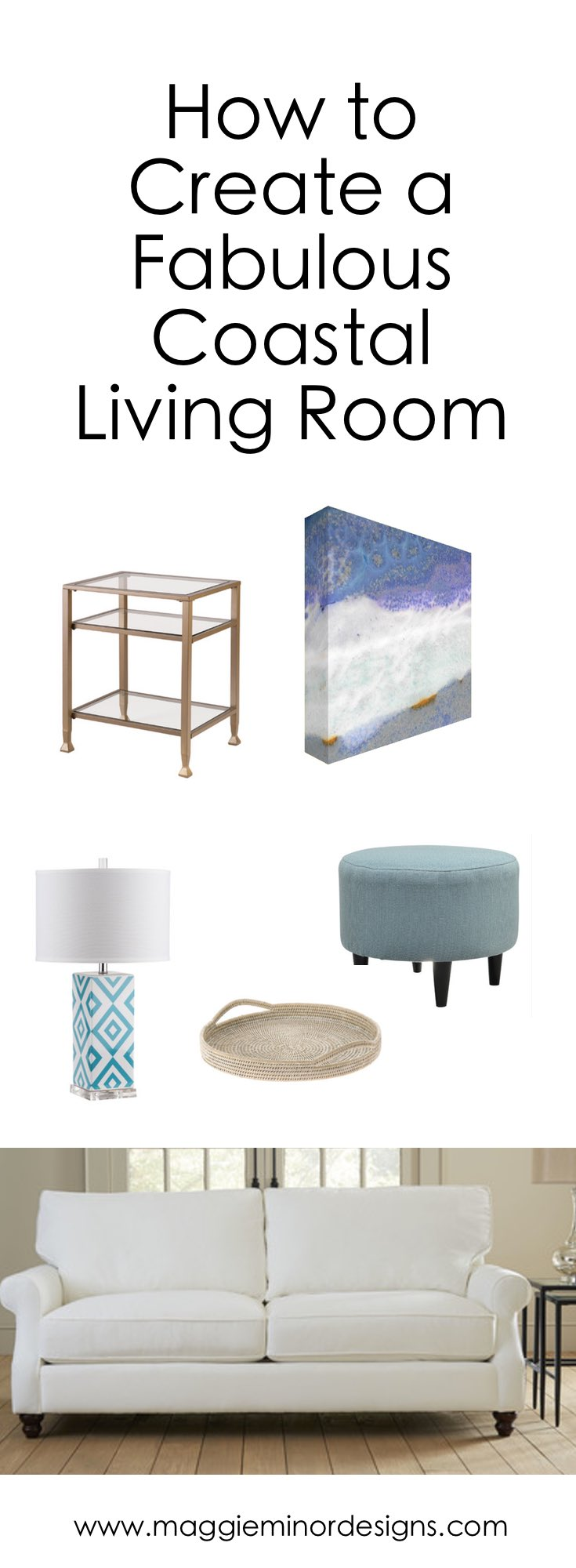 How to Create a Fabulous Coastal Living Room Pinterest.png
