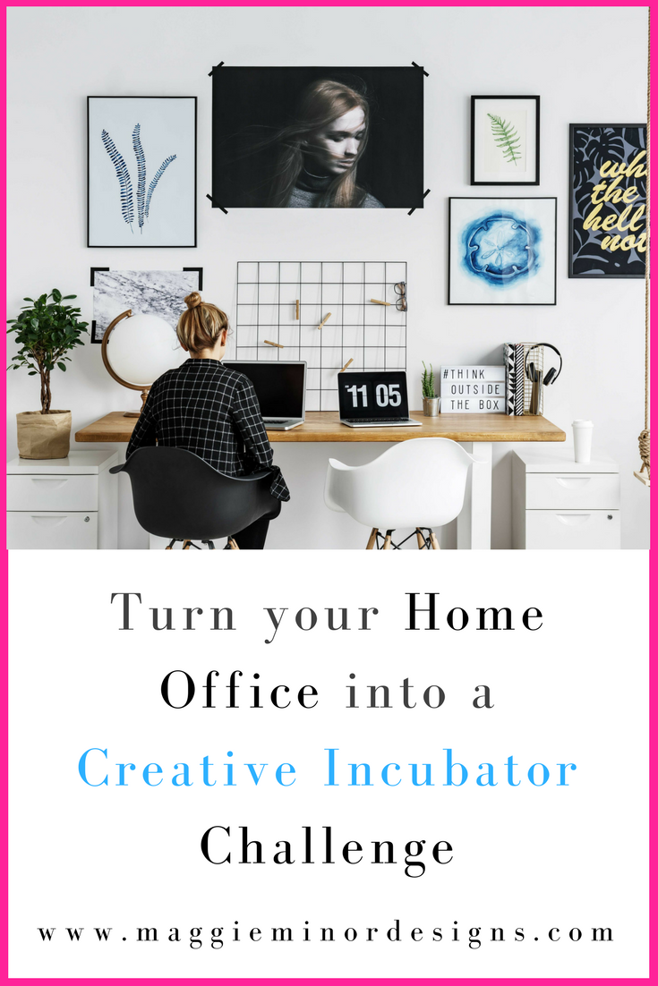 Turn your Home Office into a Creative Incubator Challenge pinterest.png