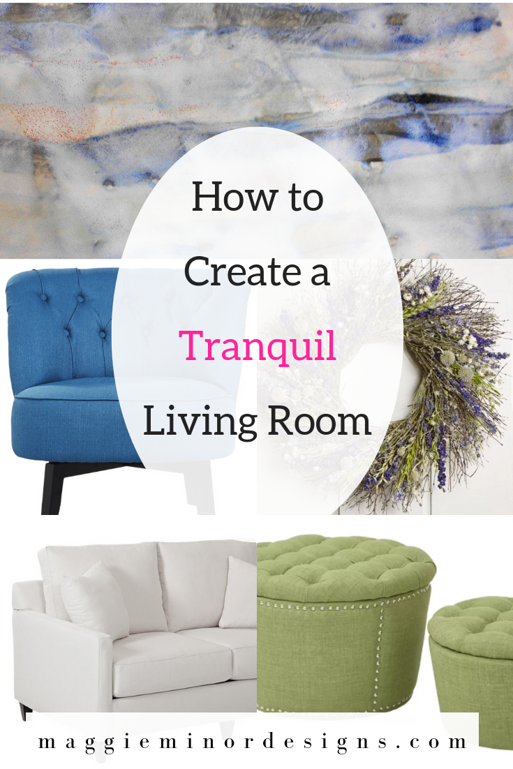 How to Create a Tranquil Living Room Pinterest.png