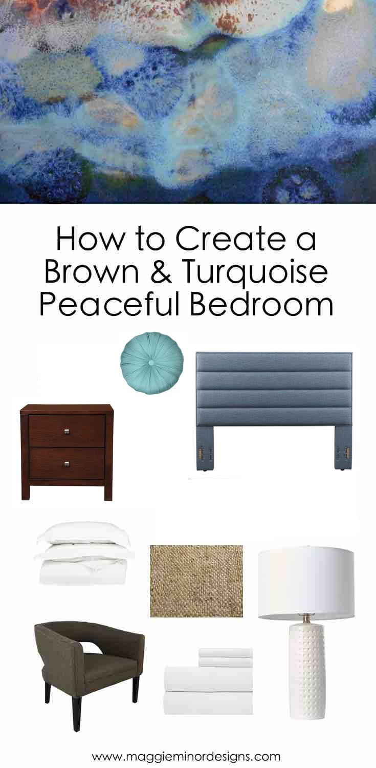 How to Create a Brown & Turquoise Peaceful Bedroom Pinterest.jpg