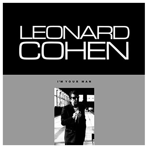 Artist: Leonard Cohen      Album: I'm Your Man     Year: 1988      Genre: Hot Trash