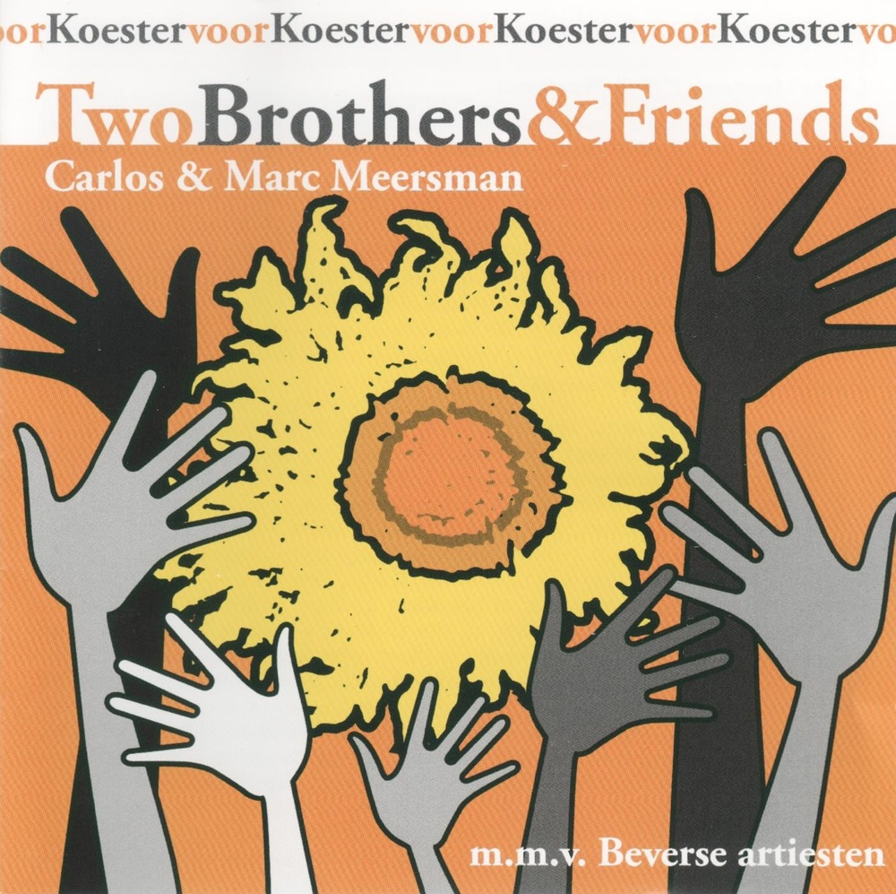Two Brothers & Friends (2014). I wrote most arrangements (choir, soli, orchestra), directed en was co- producer.