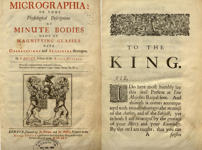 The title page from  Micrographia , and part of the dedication to Charles II.  You can browse the entire book at archive.org.