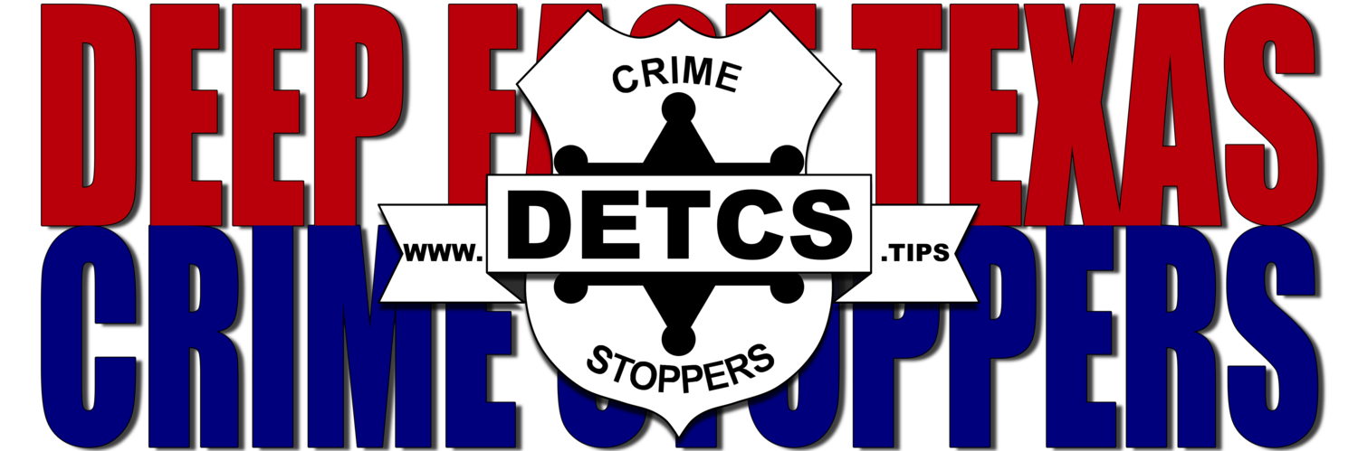 Deep East Texas Crime Stoppers
