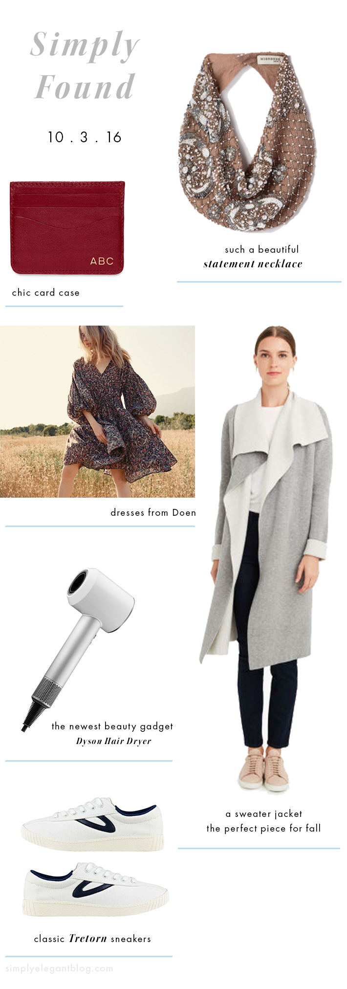 Simply Found 15 - Shopping Wish List - Doen Dress, Cuyana Card Case, Club Monaco Jacket and more.