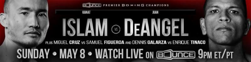 Premier Boxing Champions Islam vs. De Angel