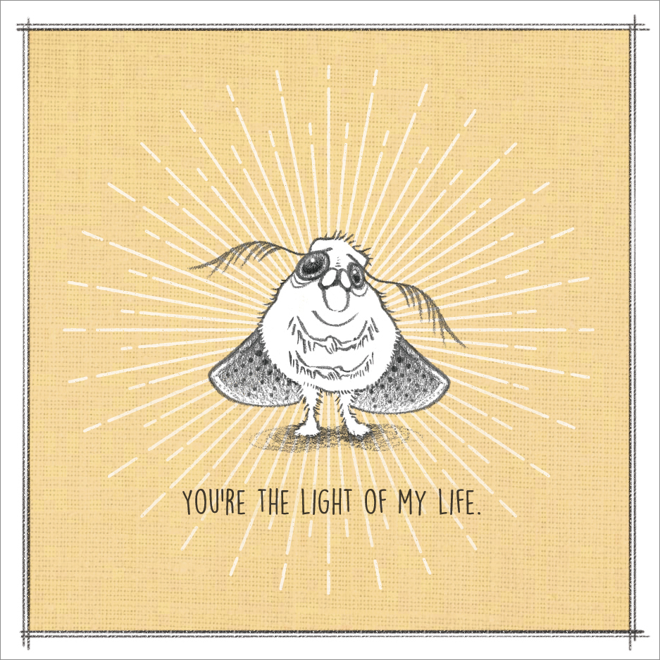 You're the Light of My Life.  Mini Card Design Pencil / Adobe Photoshop