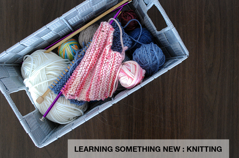 Learning Something New : Knitting