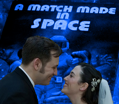 A Match Made In Space