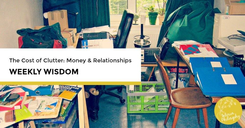 The Cost of Clutter - Money and Relationships