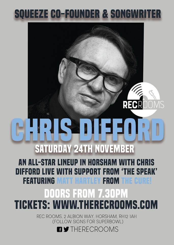 Latest news.. - Saturday 24th November we'll be opening and closing for Chris Difford @ The Rec Rooms Horsham.