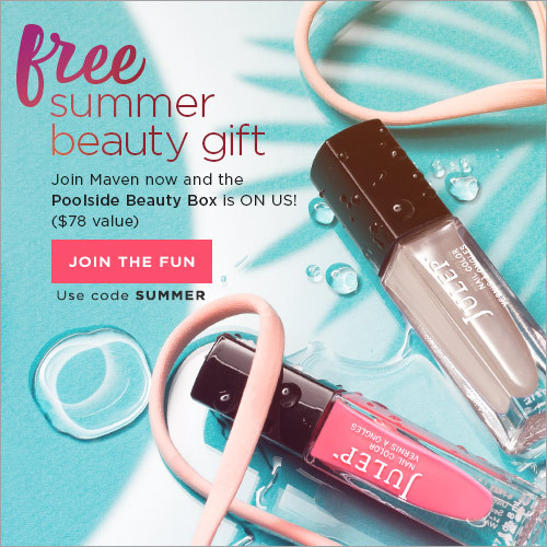 Join Maven and get the Poolside Beauty Box FREE ($78 value) - just pay $2.99 shipping