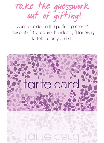 PRIZE:   A $25 E-GIFT CARD TO tarte
