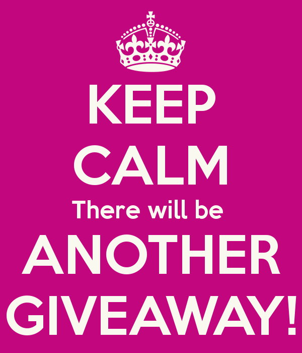 1 1 1 keep-calm-there-will-be-another-giveaway.png