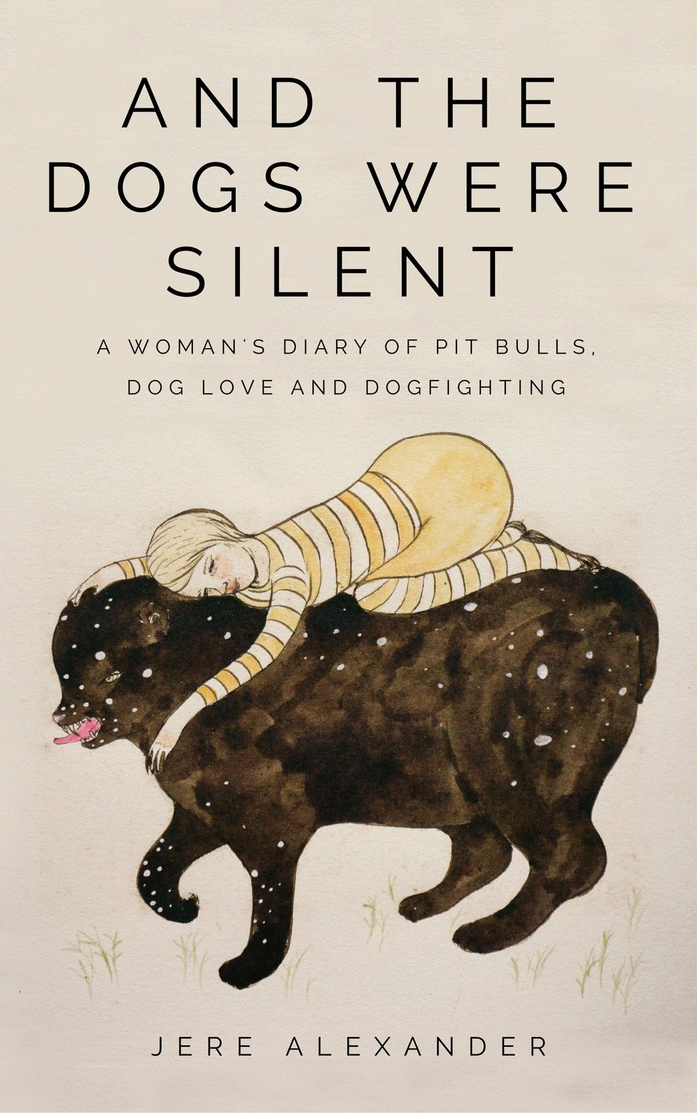 About the book... - When graduate student Jere Alexander began her research on human-animal relationships, she couldn't have foreseen that months later she would find herself embedded in the illegal underground world of professional dogfighting. Follow her harrowing journey from student to