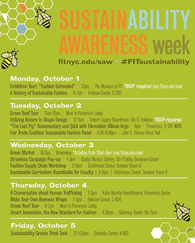 October 1 - October 5 #FITsustainability a series of free events open to the public fitnyc.edu/saw