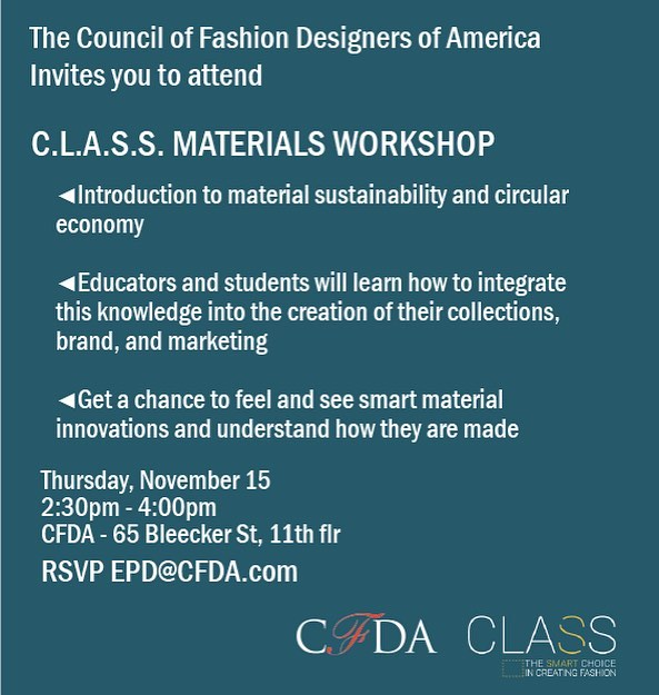 @classecohub will be in NYC @cfda on Thursday 11.15 for a special workshop. I look forward to seeing students and educators at the 2:30 presentation. Please remember to RSVP.