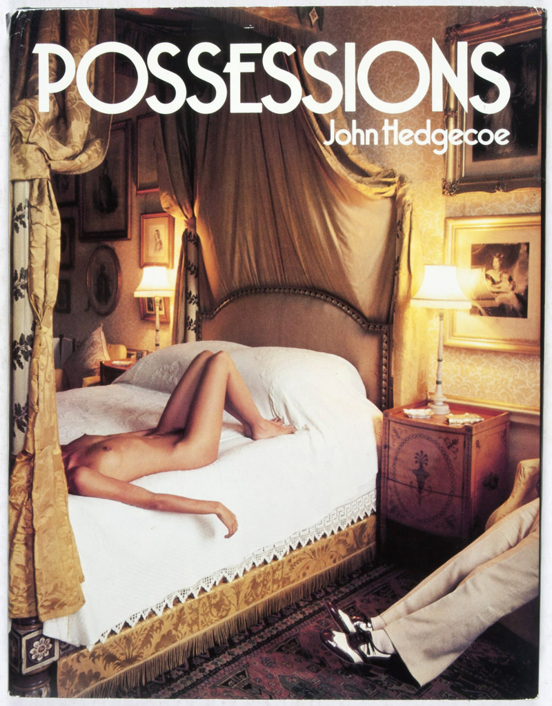 "Possessions. ""This is one of John Hedgecoe's first books of photography published in 1978. He explores the rich and powerful man's world of luxury and his subsequent possessions which include many beautiful kept and unkept women."""