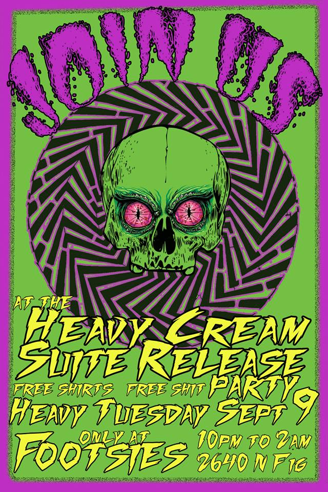 Heavy Cream Zine Release Party      Heavy Cream is a new, local zine that features underground artists and musicians. Each issue is hand numbered and includes amazing stickers and other original art. Issue #1 was a huge hit and featured the likes of VUM, Ides of Gemini, Harrassor and other favorites. Issue #2 is out on September 9th and looks to keep the momentum rolling with all new features and also great ads from local businesses. If you're in L.A. and want to support the zine, come celebrate the release at Footsies in Highland Park for free stuff and heavy metal.    For more information click  here .