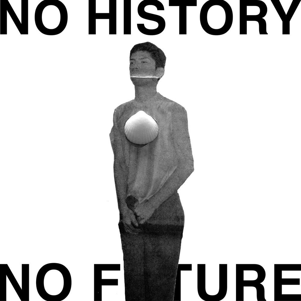 no history no future.jpg