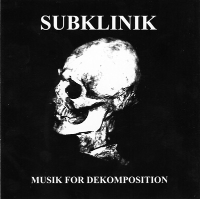 subklinik_music_for_dekomposition.jpg