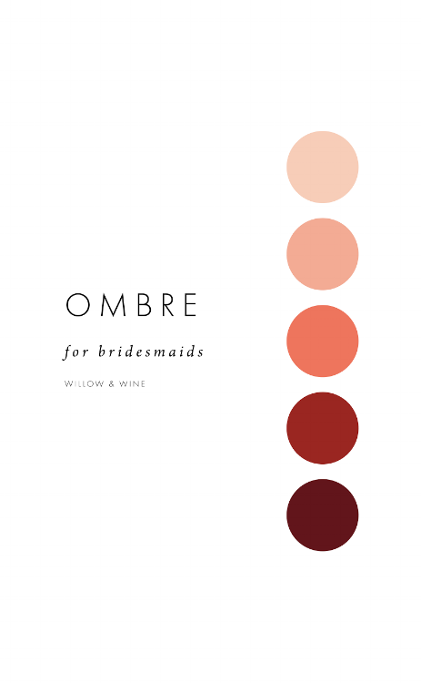 5 Bridesmaid Color Scheme Ideas: Ombre