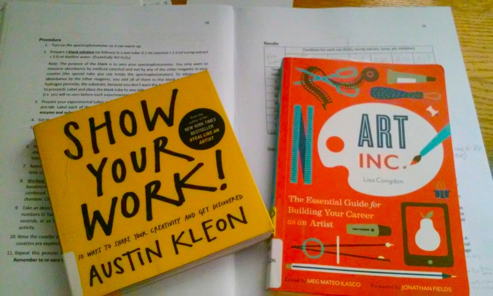 Show Your Work! by Austin Kleon and Art Inc., by Lisa Congdon