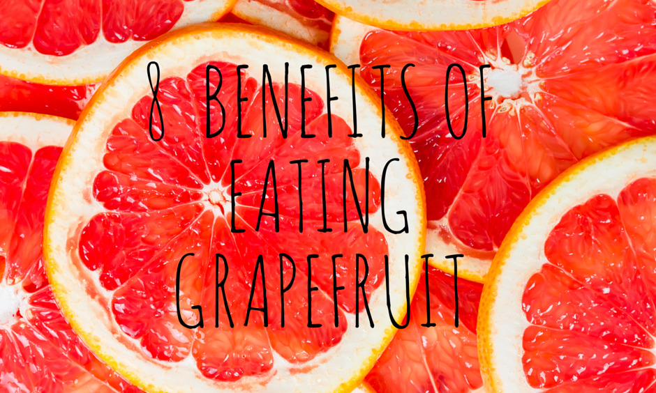 8 Benefits Of Eating Grapefruits