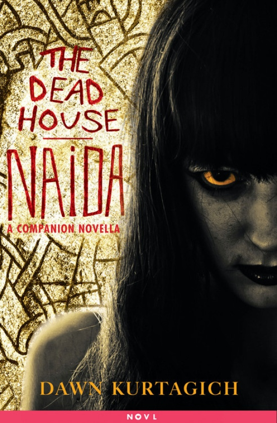 The Dead House: NAIDA - Currently only available in US e-book format
