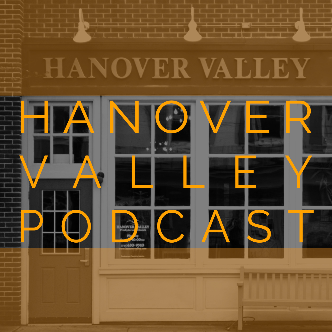 Podcast - Hanover Valley Presbyterian