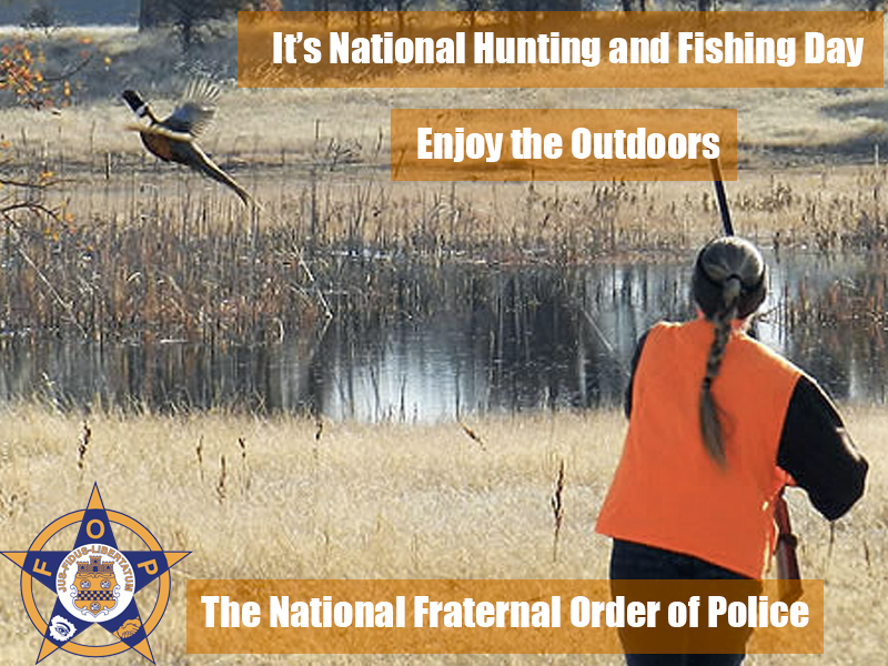 9.22 National Hunting and Fishing