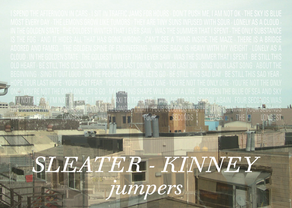 Postcard for Sleater-Kinney's Jumpers. Watch and listen at http://bit.ly/1jJ1lJe