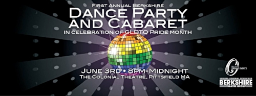 DANCE PARTY AND CABARET at                      COLONIAL THEATRE, PITTSFIELD                                       JUNE, 2016