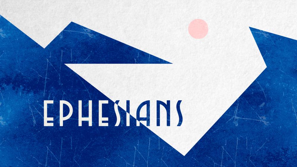 Ephesians Sermon Series.png