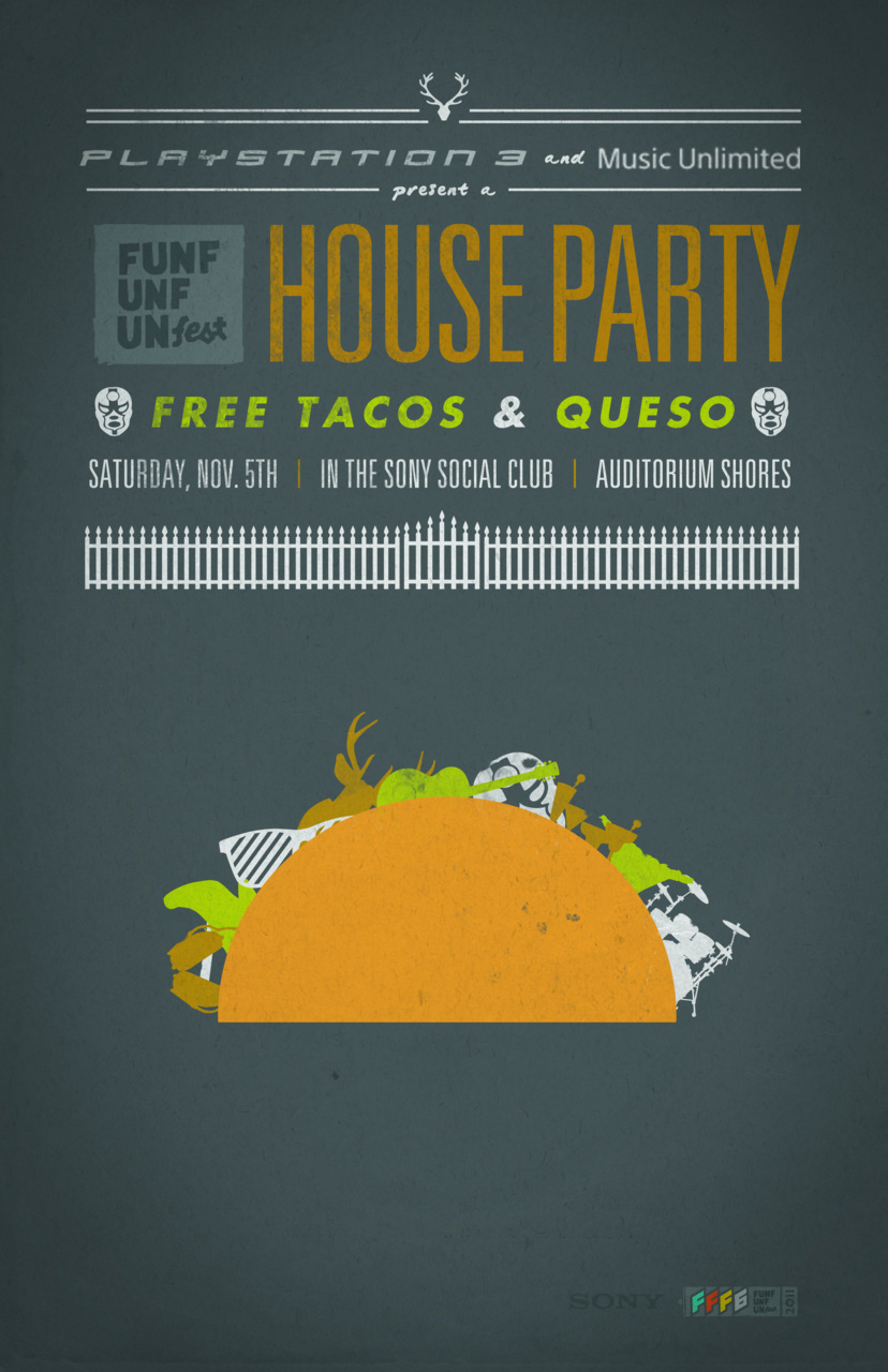 This is my entry to the Fun Fun Fun Fest House Party Flyer Contest.  Can't wait for free tacos down at the shore!