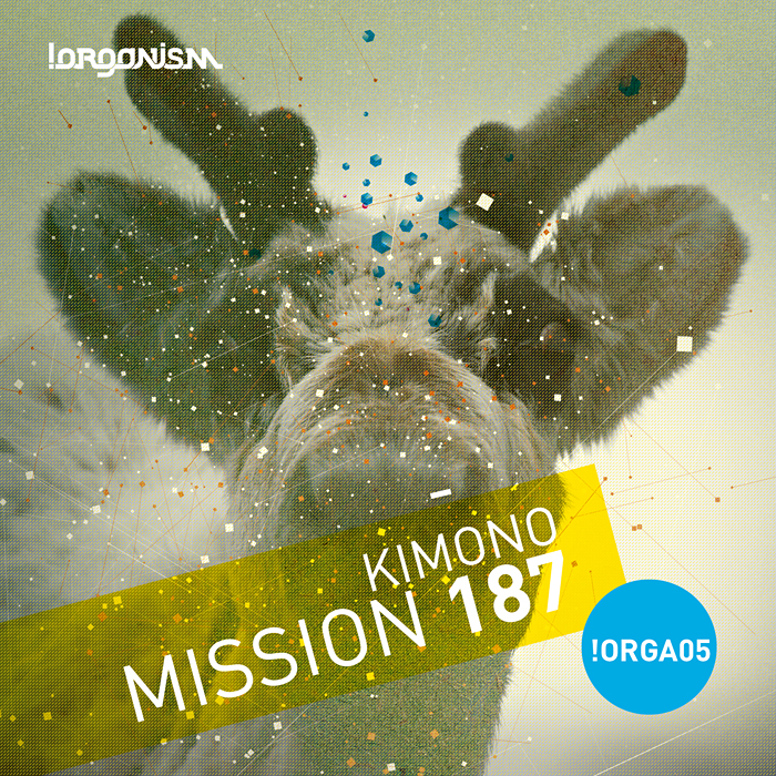 Kimono - Mission 187 (+Sasha Carassi Remix)