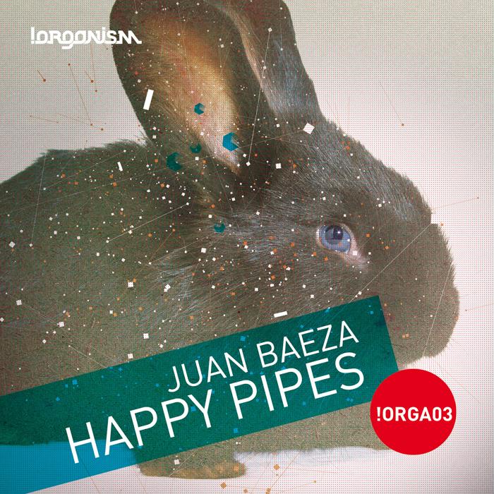 Juan Baeza - Happy Pipes (+Das Remix)
