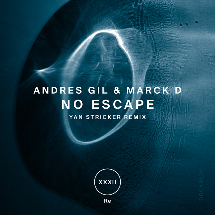 Andres Gil, Marck D - No Escape (+Yan Stricker Remix)