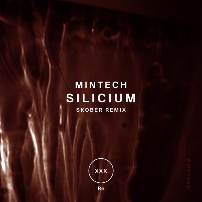 Mintech - Silicium (+Skober Remix)