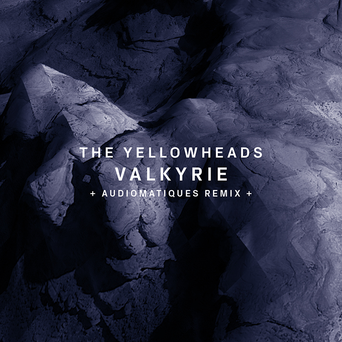17.08.2015 - The YellowHeads - Valkyrie (+Audiomatiques Remix)