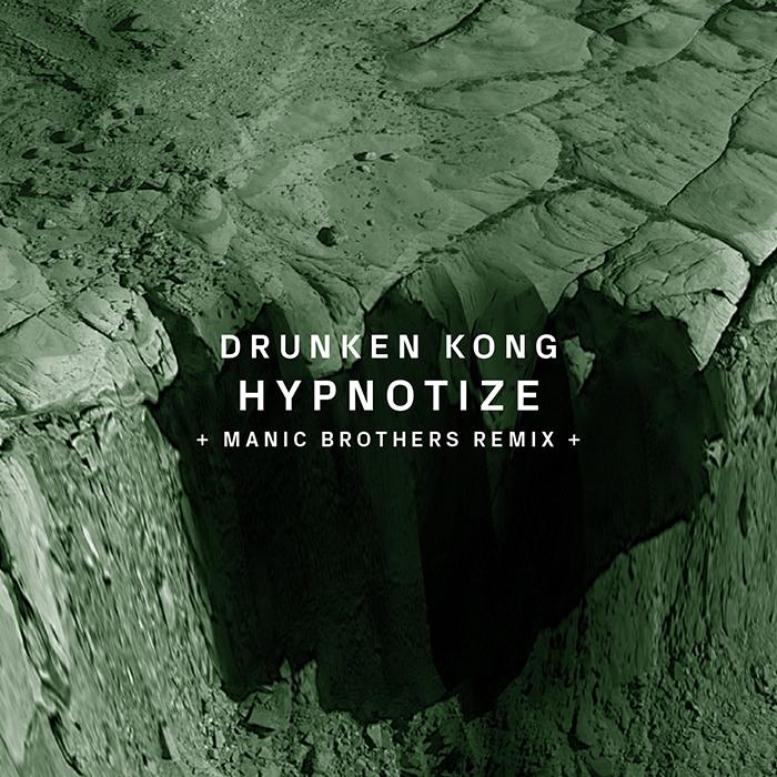 24.08.2015 - Drunken Kong - Hypnotize (+Manic Brothers Remix)