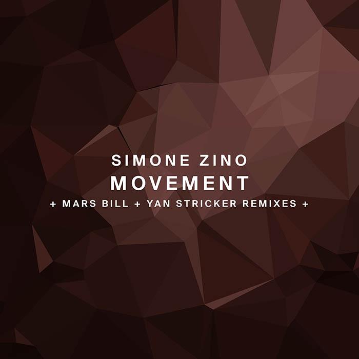 Simone Zino - Movement (+ Mars Bill, Yan Stricker Remixes)